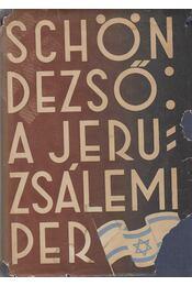 A jeruzsálemi per - Schön Dezső - Régikönyvek