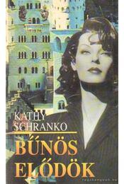 Bűnös elődök - Schranko,Kathy - Régikönyvek
