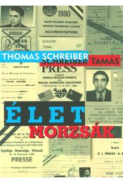 Életmorzsák - Schreiber Tamás - Régikönyvek