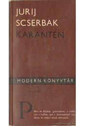 Karantén - Scserbak, Jurij - Régikönyvek