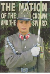 Hungary: The Nation of the Crown and the Sword - Sebők János, Tőrös István - Régikönyvek