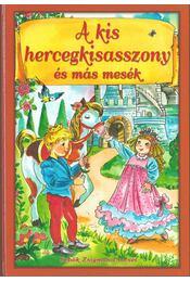A kis hercegkisasszony és más mesék - Sebők Zsigmond - Régikönyvek