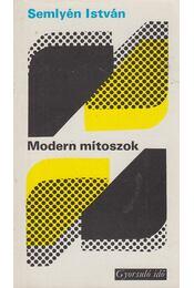 Modern mítoszok - Semlyén István - Régikönyvek