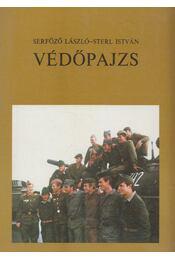 Védőpajzs - Serfőző László, Sterl István - Régikönyvek