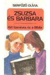 Zsuzsa és Barbara - Serfőző Olívia - Régikönyvek
