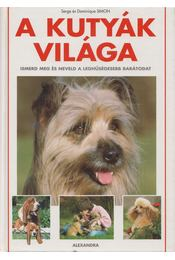 A kutyák világa - Serge Simon, Dominique Simon - Régikönyvek