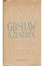 G. B. Shaw a zenéről - Shaw, G.B. - Régikönyvek