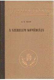 A szerelem komédiája - Shaw, G.B. - Régikönyvek