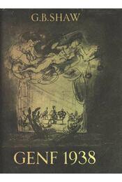Genf 1938 - Shaw, G.B. - Régikönyvek