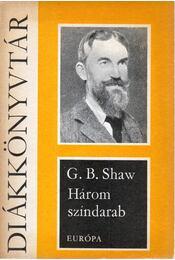 Három színdarab - Shaw, G.B. - Régikönyvek