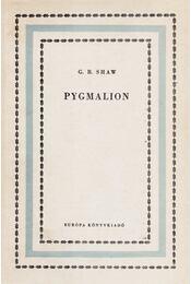 Pygmalion - Shaw, G.B. - Régikönyvek