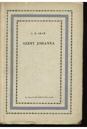 Szent Johanna - Shaw, G.B. - Régikönyvek