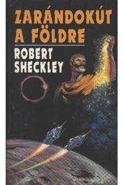 Zarándokút a Földre - Sheckley, Robert - Régikönyvek