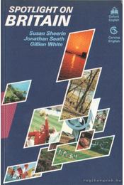 Spotlight on Britain - Sheerin, Susan, Seath, Jonathan, White, Gillian - Régikönyvek