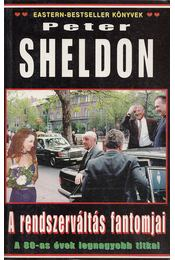 A rendszerváltás fantomjai - Sheldon, Peter - Régikönyvek