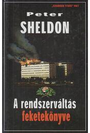 A rendszerváltás feketekönyve - Sheldon, Peter - Régikönyvek