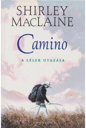 Camino - SHIRLEY MACLAINE - Régikönyvek