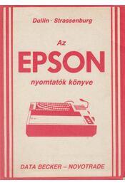 Az EPSON nyomtatók könyve - Siba László (szerk.) - Régikönyvek