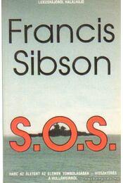 S. O. S. - Sibson, Francis - Régikönyvek