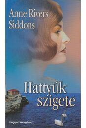 Hattyúk szigete - Siddons, Anne Rivers - Régikönyvek