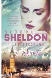 A vakmerő - Sidney Sheldon - Régikönyvek