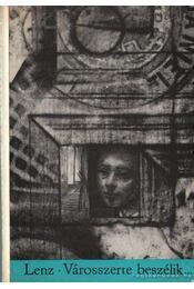 Városszerte beszélik - Siegfried LENZ - Régikönyvek