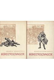 Kereszteslovagok I-II. - Sienkievicz, Henrik - Régikönyvek