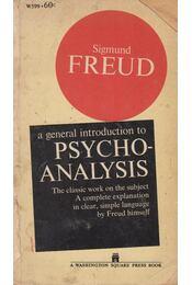 A General Introduction to Psychoanalysis - Sigmund Freud - Régikönyvek