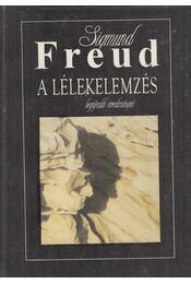 A lélekelemzés legújabb eredményei - Sigmund Freud - Régikönyvek