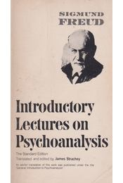 Introductory Lectures on Psychoanalysis - Sigmund Freud - Régikönyvek