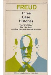 Three Case Histories - Sigmund Freud - Régikönyvek