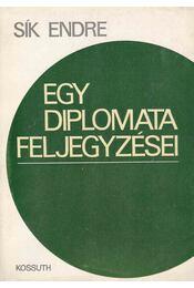 Egy diplomata feljegyzései - Sík Endre - Régikönyvek