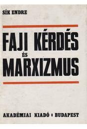 Faji kérdés és marxizmus - Sík Endre - Régikönyvek