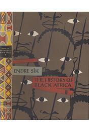 The History of Black Africa Volume 2. - Sík Endre - Régikönyvek