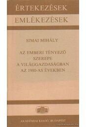 Az emberi tényező szerepe a világgazdaságban az 1980-as években - Simai Mihály - Régikönyvek