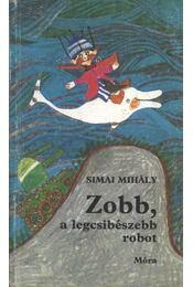 Zobb, a legcsibészebb robot - Simai Mihály - Régikönyvek
