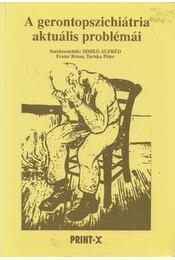 A gerontopszichiátria aktuális problémái - Simkó Alfréd - Régikönyvek