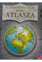 A középkori világ képes atlasza - Simon Adams - Régikönyvek