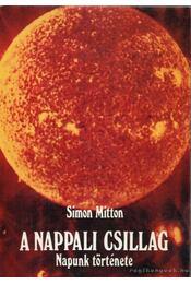 A nappali csillag - Simon Mitton - Régikönyvek