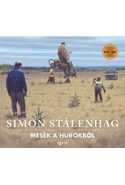 Mesék a Hurokból - Simon Stalenhag - Régikönyvek
