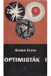 Optimisták I-II. - Sinkó Ervin - Régikönyvek