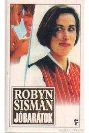 Jóbarátok - Sisman, Robyn - Régikönyvek