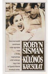 Különös kapcsolat - Sisman, Robyn - Régikönyvek
