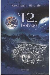 A 12. bolygó - Sitchin, Zecharia - Régikönyvek