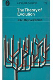 The Theory of Evolution - Smith, John Maynard - Régikönyvek