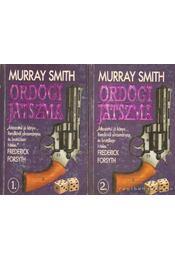 Ördögi játszma I-II. - Smith, Murray - Régikönyvek