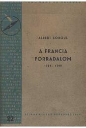 A francia forradalom 1789-1799 - Soboul,Albert - Régikönyvek