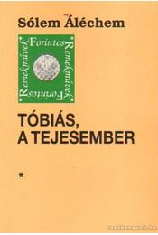 Tóbiás, a tejesember - SÓLEM ALÉCHEM - Régikönyvek