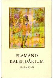 Flamand kalendárium - Soltész Zoltánné - Régikönyvek