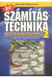 Új számítástechnika alapfokon 2. - Somlai Zsigmond - Régikönyvek